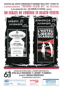 Vicenza: Do serate de comedie in diaeto veneto